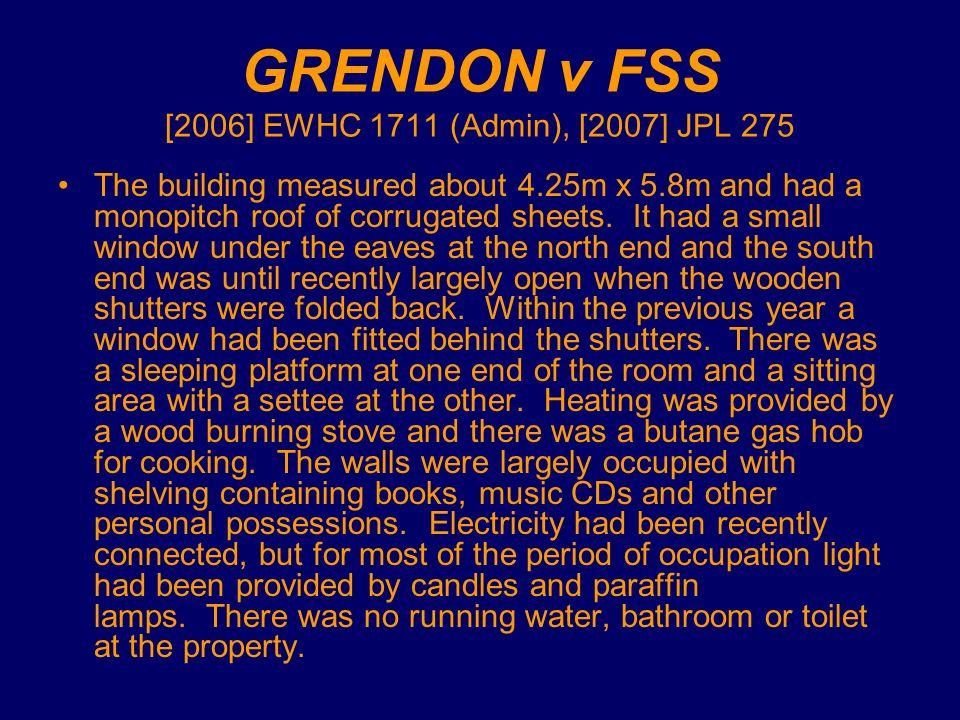 GRENDON v FSS [2006] EWHC 1711 (Admin), [2007] JPL 275